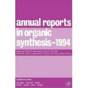 Annual Reports in Organic Synthesis 1994 1994 by Philip M. Weintraub