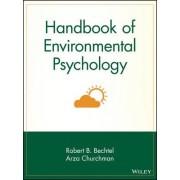Handbook of Environmental Psychology by Robert B. Bechtel