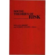 Social Theories of Risk by Sheldon Krimsky