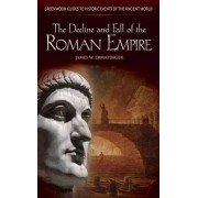 The Decline and Fall of the Roman Empire by James W. Ermatinger