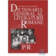 PR - Dictionarul General al Literaturii Romane - Academia Romana