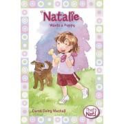 Natalie Wants a Puppy by Dandi Daley Mackall