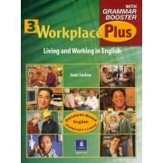 Workplace Plus 3 with Grammar Booster Workbook by Joan M. Saslow
