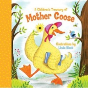 A Children's Treasury of Mother Goose by Linda Bleck