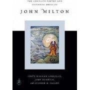 Complete Poetry and Essential Prose of John Milton by John Milton
