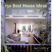 150 Best House Ideas by Ana G. Canizares