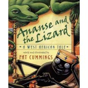 Ananse and the Lizard by Pat Cummings