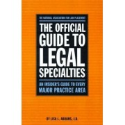 Official Guide to Legal Specialties by National Association of Law Placement