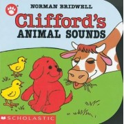 Clifford's Animal Sounds by Norman Bridwell
