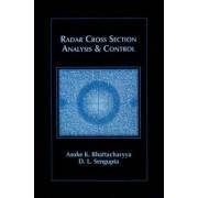 Radar Cross-section Analysis and Control by Asoke K. Bhattacharyya