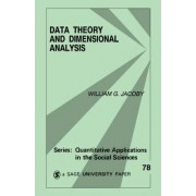 Data Theory and Dimensional Analysis by Professor William George Jacoby