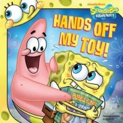 Hands Off My Toy! by David Lewman
