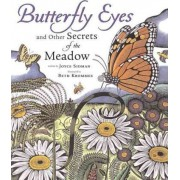 Butterfly Eyes and Other Secrets of the Meadow by Beth Krommes