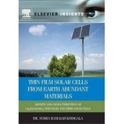 Thin Film Solar Cells from Earth Abundant Materials by Subba Ramaiah Kodigala