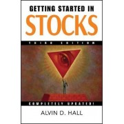 Getting Started in Stocks by Alvin D. Hall