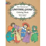 Kate Greenaway's Mother Goose Coloring Book by Kate Greenaway