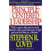 Principle-Centered Leadership: Strategies for Pers Personal & Professional Effectiveness (Paper Only) by Covey