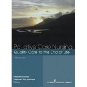 Palliative Care Nursing by Marianne Laporte Matzo