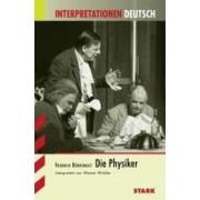 Interpretationen Deutsch: Die Physiker by Friedrich Dürrenmatt