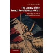 The Legacy of the French Revolutionary Wars by Alan Forrest
