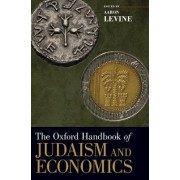 The Oxford Handbook of Judaism and Economics by Aaron Levine