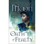Oath of Fealty by Elizabeth Moon