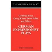 German Expressionist Plays by Ernst Schurer