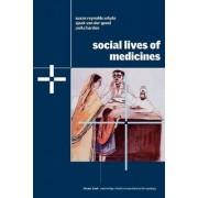 Social Lives of Medicines by Susan Reynolds Whyte