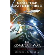 Star Trek: Enterprise: The Romulan War by Michael A. Martin