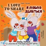 I Love to Share: English Russian Bilingual Edition
