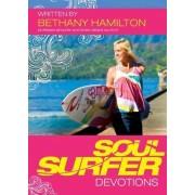 Soul Surfer Devotions by Bethany Hamilton