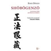 Shobogenzo by Eihei Dogen