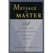 The Message of a Master by John N. McDonald