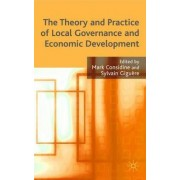 The Theory and Practice of Local Governance and Economic Development by Mark Considine