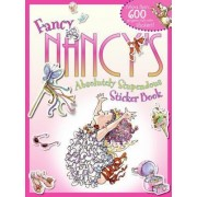 Fancy Nancy's Absolutely Stupendous Sticker Book by Jane O'Connor