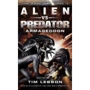 Alien vs. Predator - Armageddon by Tim Lebbon