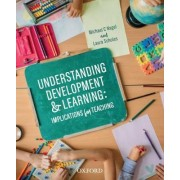 Understanding Development and Learning by Michael Nagel