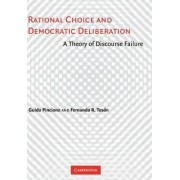 Rational Choice and Democratic Deliberation by Fernando R. Teson