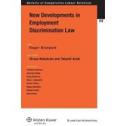 New Developments in Employment Discrimination Law by Roger Blanpain