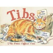 Tibs the Post Office Cat by Joyce Dunbar