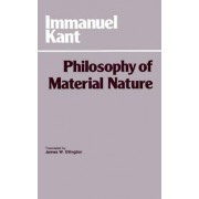 The Philosophy of Material Nature by Immanuel Kant