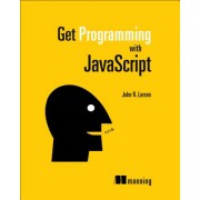 Get Programming with JavaScript