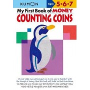 My First Book of Money: Counting Coins by Publishing Kumon