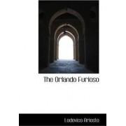 The Orlando Furioso by Lodovico Ariosto