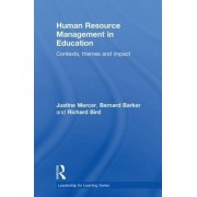 Human Resource Management in Education by Bernard Barker