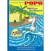The Adventures Of Popo The Hawaiian Surf Dog by Butch Kauihimalaihi Helemano