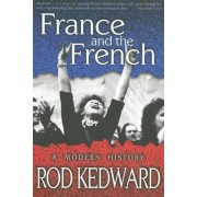 France and the French by Rod Kedward