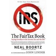 The FairTax Book by Neal Boortz