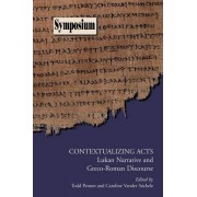 Contextualizing Acts by Todd C Penner