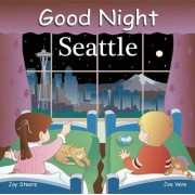 Good Night Seattle by Adam Gamble